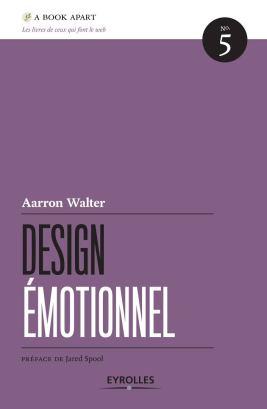 Design Émotionnel, de Aaron Walter (Eyrolles)