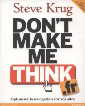 Don't make me think!, de Steve Krug