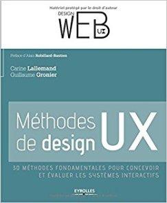 Méthodes de design UX, de Carine Lallemand et Guillaume Gronier (Eyrolles)