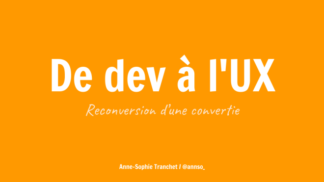 De dev à l'UX _ reconversion d'une convertie