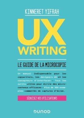 UX Writing - Le guide de la microcopie, de Kinneret Yifrah